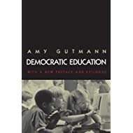 Democratic Education: Revised Edition (Princeton Paperbacks)