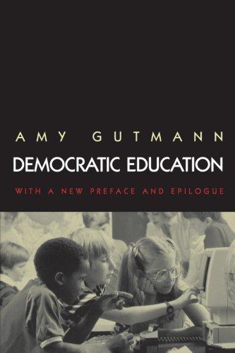 Democratic Education: Revised Edition (Princeton Paperbacks)