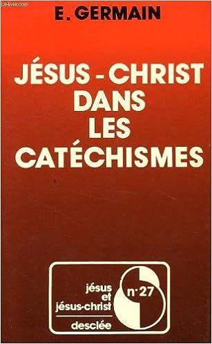 Livre gratuits en ligne Jesus-christ dans les catechismes : etude historique epub pdf