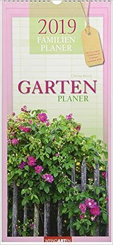 Familienplaner Garten Kalender 2019 9783840074585 Amazoncom Books