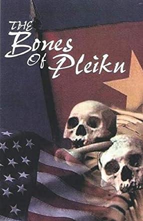 The Bones of Pleiku