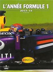 L'année formule 1 : 2013-2014
