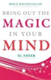img - for Bring Out The Magic in Your Mind book / textbook / text book