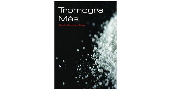 Tromogra Más (Spanish Edition)