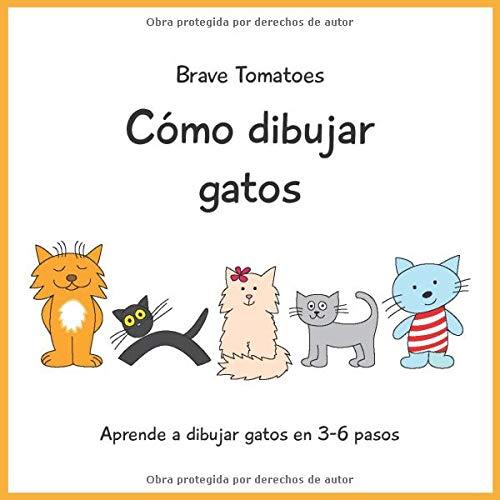 Cómo dibujar gatos Aprender a dibujar paso a paso para niños ...