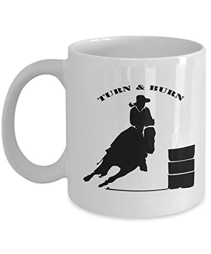 Barrel Racing - Turn & Burn White Barrel Racer Mug - Barrel Racing - Racing Barrel Nfr