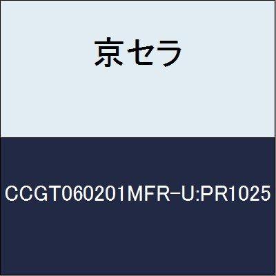 京セラ 切削工具 チップ CCGT060201MFR-U:PR1025 B079XVRV6D