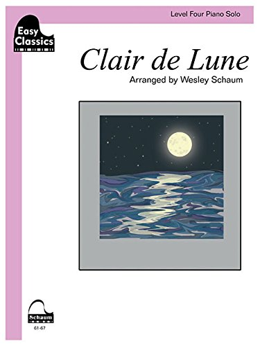 m Level Four Easy Classics Piano Solo (Schaum Publications: Easy Classics) (Clair De Lune Easy Piano)