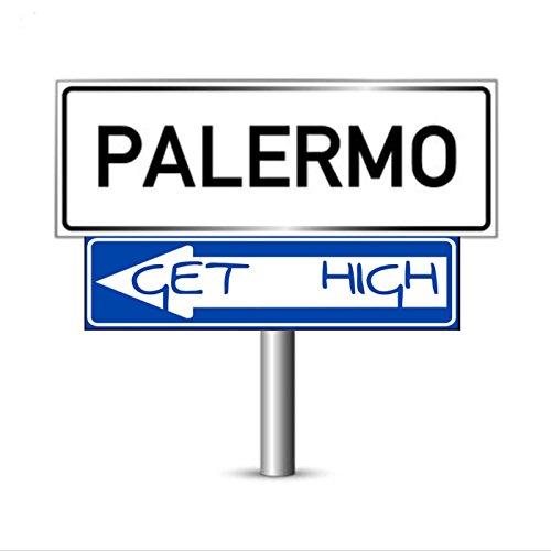 Palermo Get High - Single [Explicit]