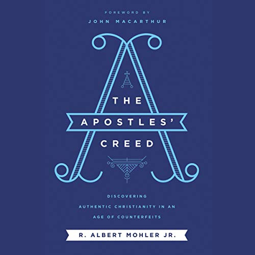Pdf Christian Books The Apostles' Creed: Discovering Authentic Christianity in an Age of Counterfeits