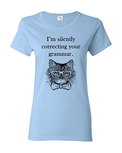 I'm Silently Correcting Your Grammar Women's Adult Tee Funny Cat Graphic Pun Apparel T-Shirt (X-Large, Light Blue)