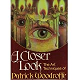 A Closer Look: The Art Techniques of Patrick Woodroffe