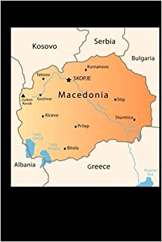 Map of Macedonia Journal: 150 page lined notebook/diary