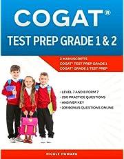 COGAT® TEST PREP GRADE1 AND 2: 2 MANUSCRIPTS, COGAT® TEST PREP GRADE 1, COGAT® GRADE 2 TEST PREP, LEVEL 7 AND 8 FORM 7, 290 PRACTICE QUESTIONS, ANSWER KEY, 108 BONUS QUESTIONS ONLINE