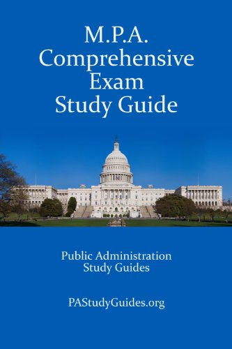 Download M.P.A. Comprehensive Exam Study Guide: Public Administration Study Guides Pdf