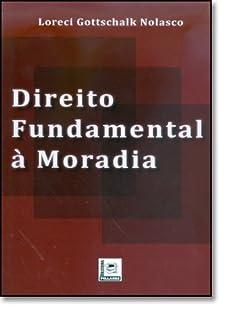 Direito Fundamental A Moradia