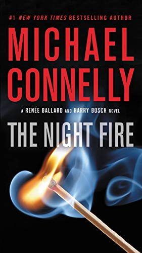 The Night Fire (Renée Ballard Book 3) by [Connelly, Michael]