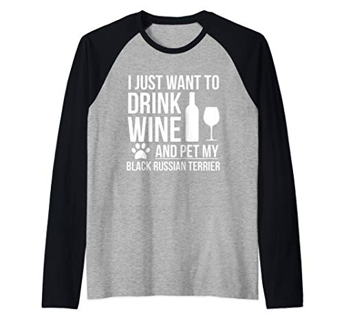Drink Wine Pet Black Russian Terrier Shirt Dog owner Lover Raglan Baseball Tee