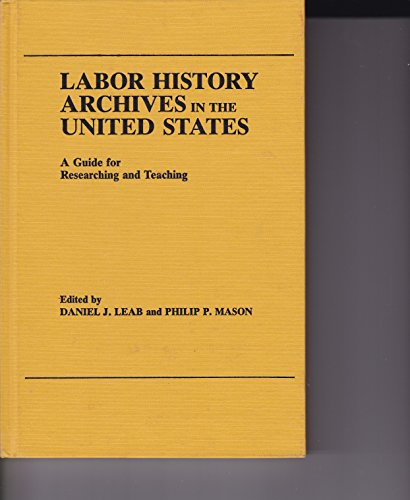 Book cover from Labor History Archives in the United States: A Guide for Researching and Teaching by Harold G. Moore