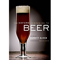 The Oxford Companion to Beer (Oxford Companion To.)