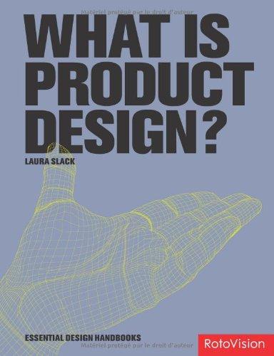 What is Product Design? (Essential Design Handbooks)