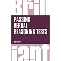 Brilliant Passing Verbal Reasoning Tests: Everything you need to know to practice and pass verbal reasoning tests