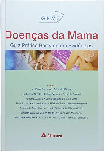 Doenças da Mama: Guia Prático Baseado em Evidências
