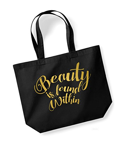 Beauty is Found Within - Large Canvas Fun Slogan Tote Bag Black/Gold