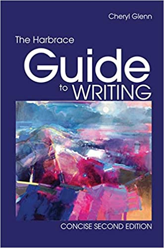The harbrace guide to writing, concise 2nd edition by cheryl glenn.