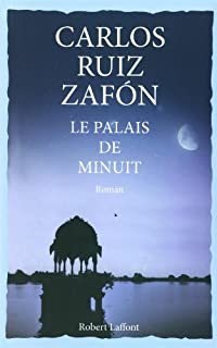 [Cycle de la brume 2] : Le palais de minuit, Ruiz Zafón, Carlos