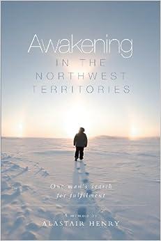 Awakening in the Northwest Territories