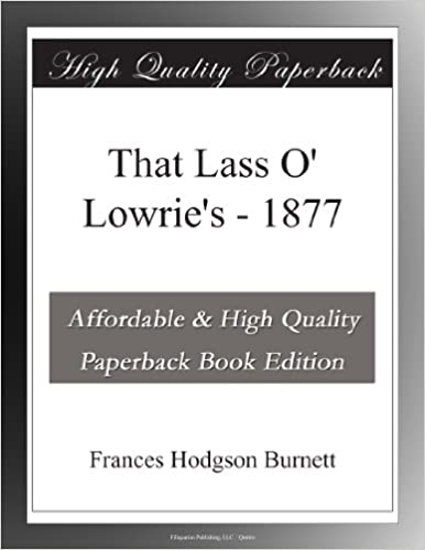 That Lass O Lowries 1877