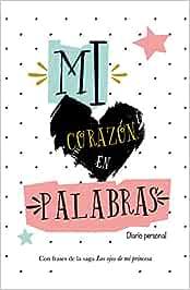 Mi Corazon En Palabras: Diario Personal: Amazon.es