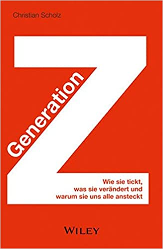 Generation Z Literaturliste 2018 - Christian Scholz