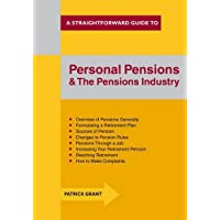 Personal Pensions and the Pensions Industry (Straightforward Guide)