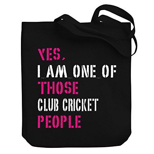 Teeburon YES I AM ONE OF THOSE Club Cricket PEOPLE Canvas Tote Bag by Teeburon