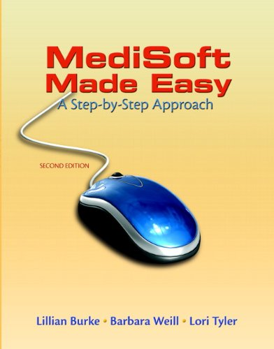 Medisoft Made Easy: A Step–by–Step Approach (2nd Edition) by Prentice Hall