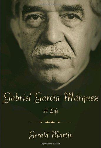Gabriel Garca Mrquez : A Life
