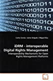 Idrm - Interoperable Digital Rights Management, Carlos Serrão, 3639182383
