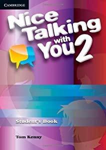 Nice Talking With You Level 2 Student's Book by Tom Kenny (2011-11-18)