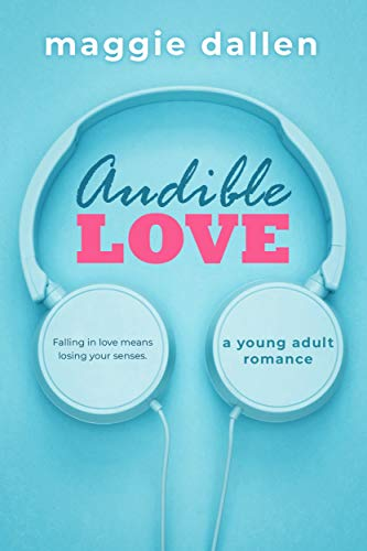 Audible Love: A Young Adult Romance