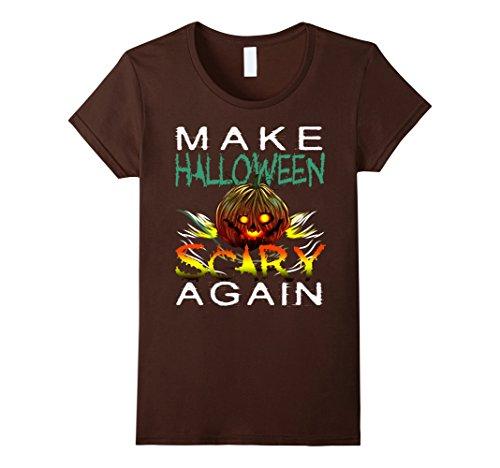Scary Hallowen (Womens Make Halloween Scary Again Hallowen T-Shirt Large Brown)