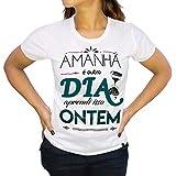 Camiseta Amanhã é Outro Dia Caio F. Abreu Feminina