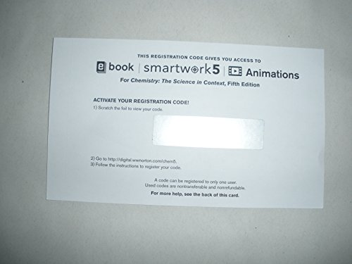 Smartwork5 Printed Access Card for Use with Chemistry: The Science in Context 5th Edition (SmartWork Access Printed Access Card)