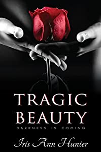 Tragic Beauty by Iris Ann Hunter ebook deal