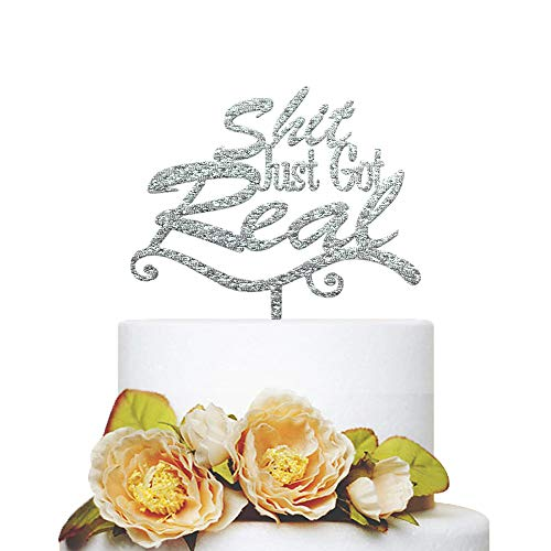 KISKISTONITE Shit Just Got Real Cake Topper - Tree Branch Design - Funny Wedding, Engagement, Bachelorette, Pregnancy Announcement, Personalized Party Favors Decorating Supplies