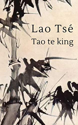 Lao Tse - Tao te king (Spanish Edition)