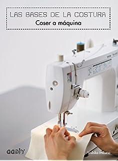 Coser a máquina. Las bases de la costura (GGDIY)