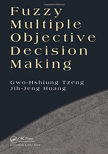 Fuzzy Multiple Objective Decision Making