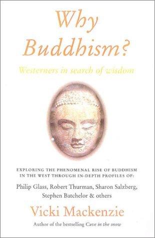By Vicki Mackenzie - Why Buddhism?: Westerners in Search of Wisdom (2003-08-09) [Paperback] pdf epub